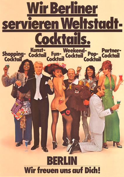 """Werbeplakat """"Wir Berliner servieren Weltstadt-Cocktails"""", 1974, Herausgeber: Verkehrsamt Berlin, © Landesarchiv Berlin, F Rep 260-03, A 1710"""