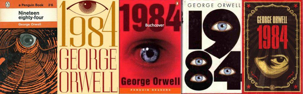 """Verschiedene Cover des Buches """"1984"""" von George Orwell ©"""