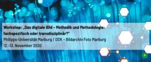 """Workshop: """"Das digitale Bild – Methodik und Methodologie: fachspezifisch oder transdisziplinär?"""""""