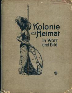 Familiarizing the Colony: Distance and Proximity in Dutch and German Colonial Photography and Visual Culture