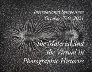 The Material and the Virtual in Photographic Histories