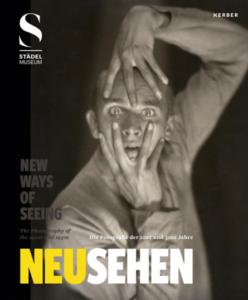 """""""Neu Sehen"""" im Frankfurter Städel und als Katalog ist ein kleines Juwel"""